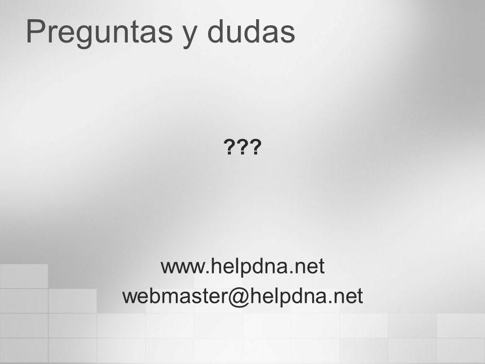 Preguntas y dudas www.helpdna.net webmaster@helpdna.net