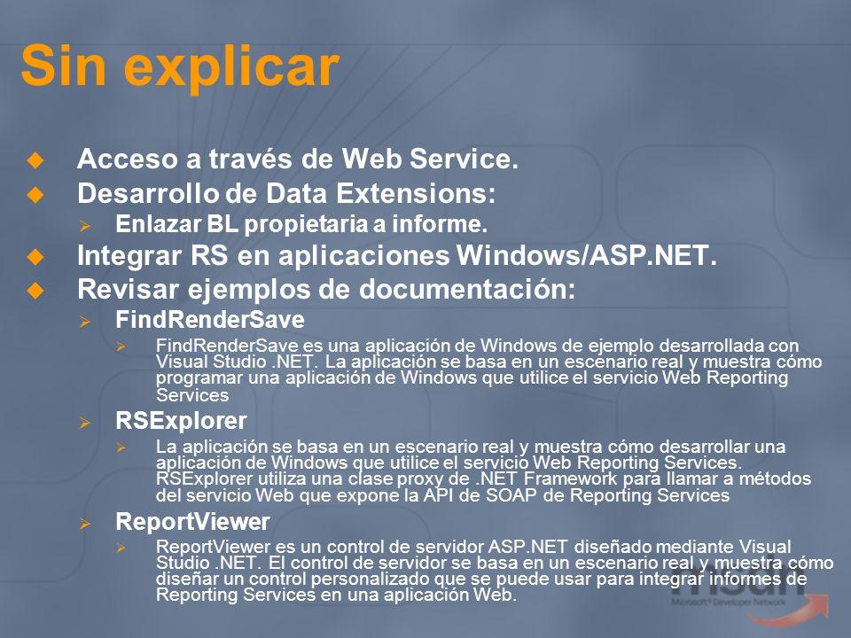 Sin explicar Acceso a través de Web Service.