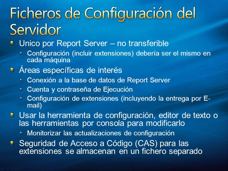 Unico por Report Server – no transferible Áreas específicas de interés