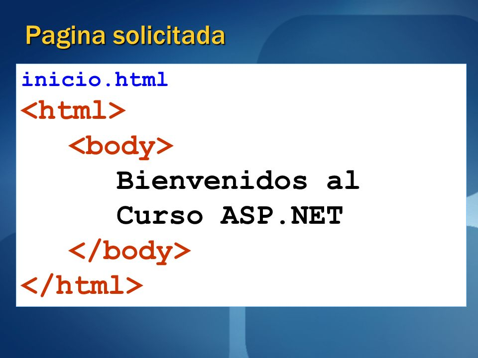 <html> <body> Bienvenidos al Curso ASP.NET </body>