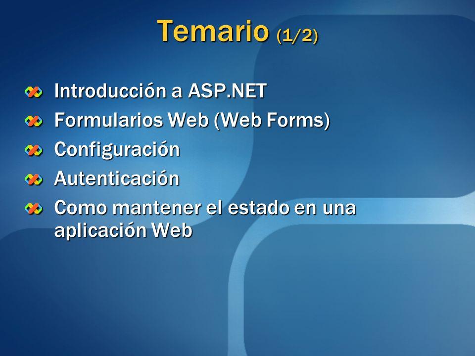 Temario (1/2) Introducción a ASP.NET Formularios Web (Web Forms)