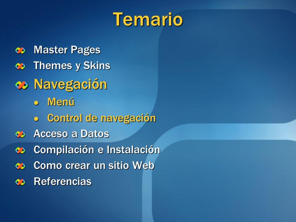 Temario Navegación Master Pages Themes y Skins Menú