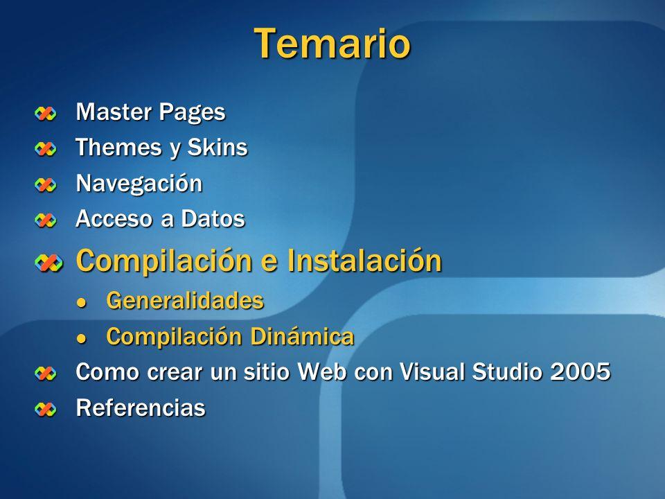 Temario Compilación e Instalación Master Pages Themes y Skins