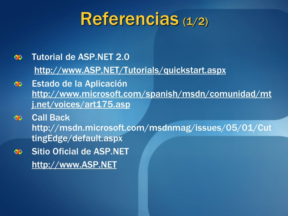 Referencias (1/2) Tutorial de ASP.NET 2.0