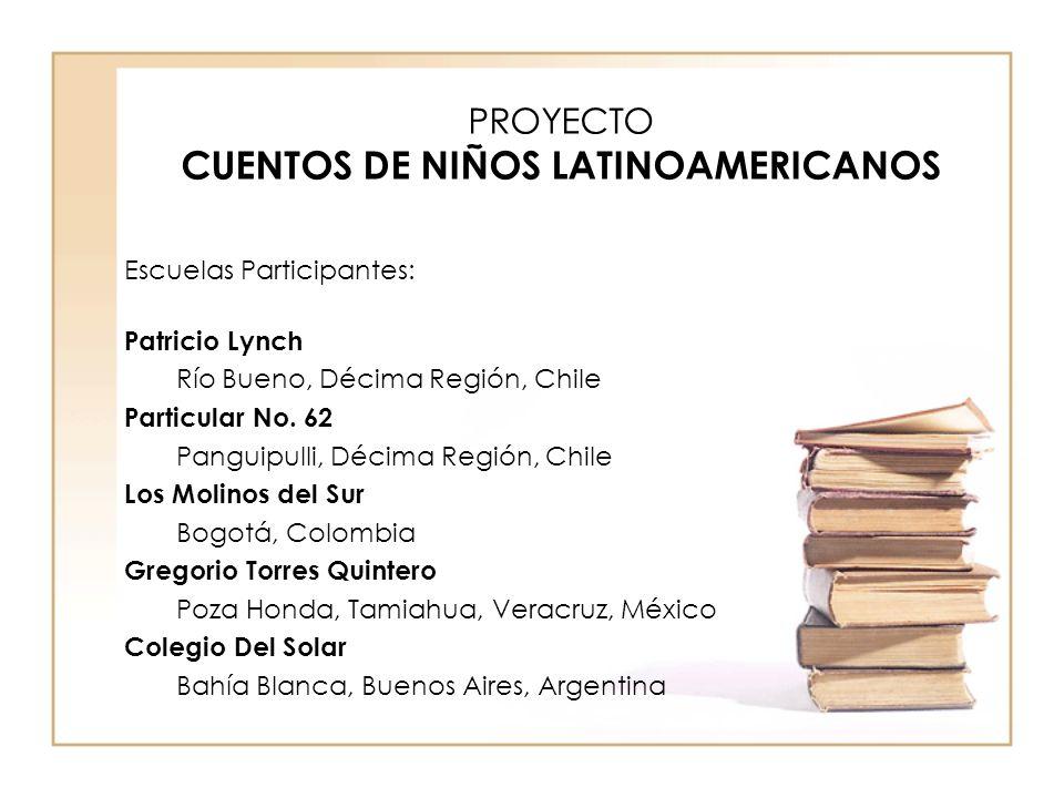 PROYECTO CUENTOS DE NIÑOS LATINOAMERICANOS
