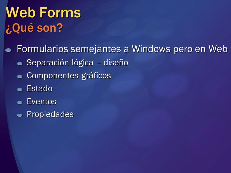 Web Forms ¿Qué son Formularios semejantes a Windows pero en Web