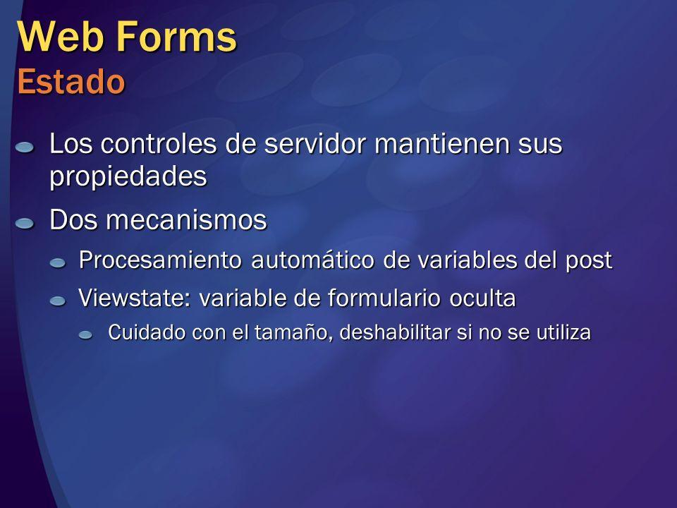 Web Forms Estado Los controles de servidor mantienen sus propiedades