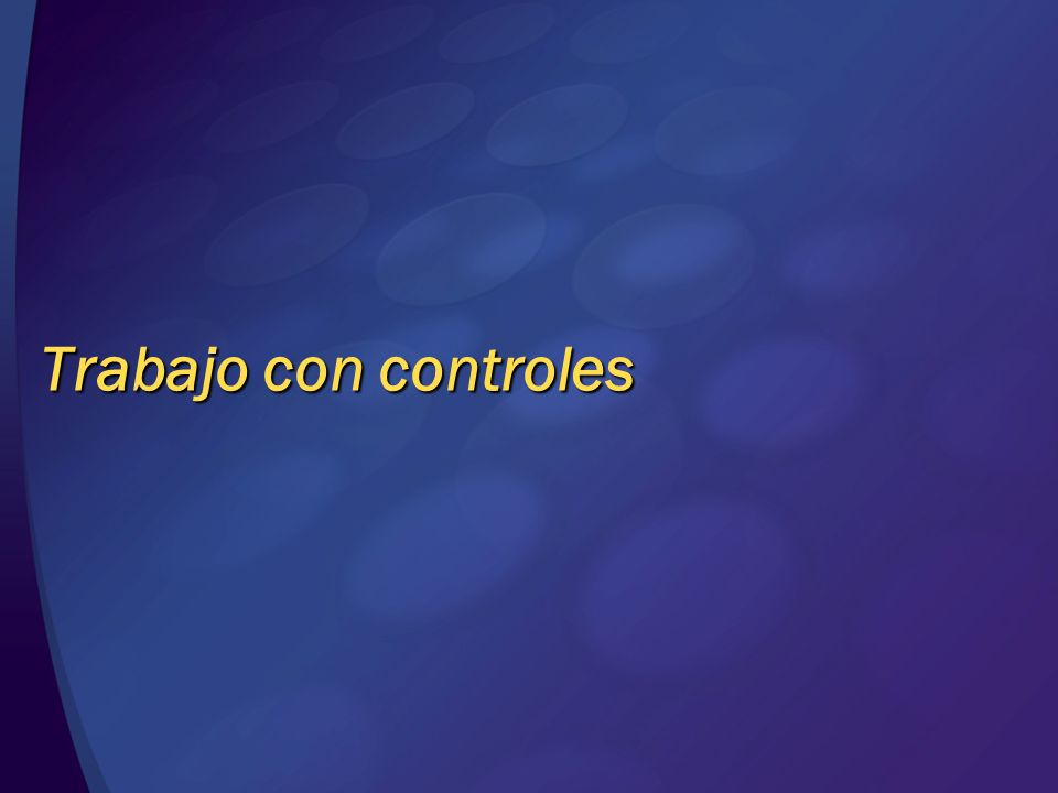 Trabajo con controles © 2004 Microsoft Corporation. All rights reserved.