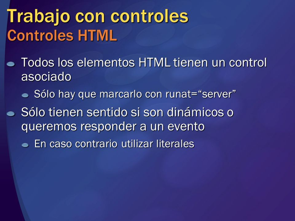 Trabajo con controles Controles HTML