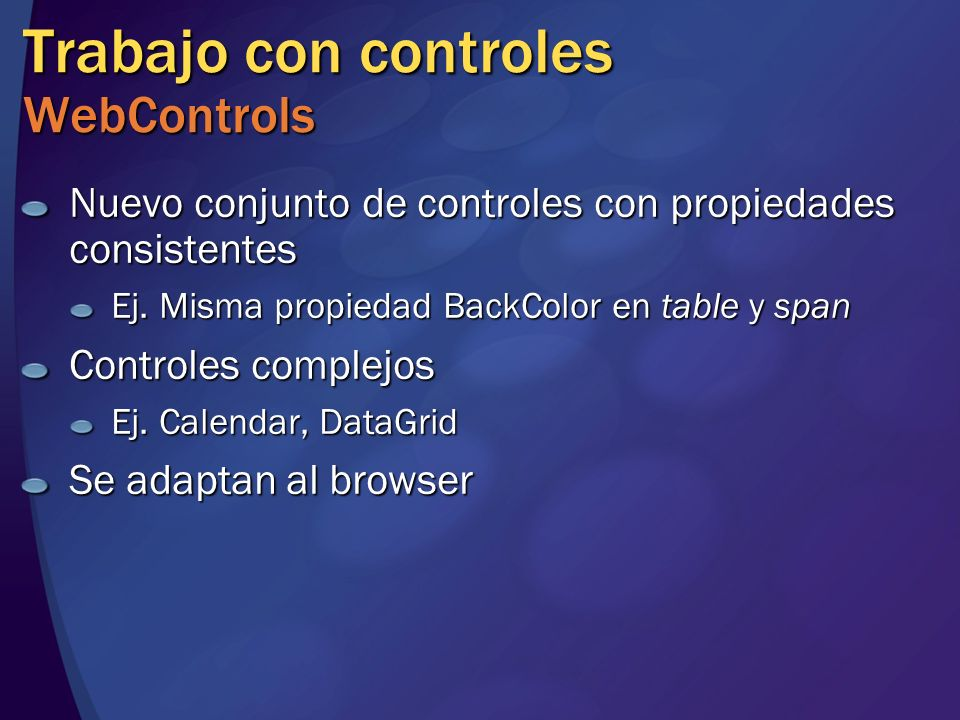 Trabajo con controles WebControls