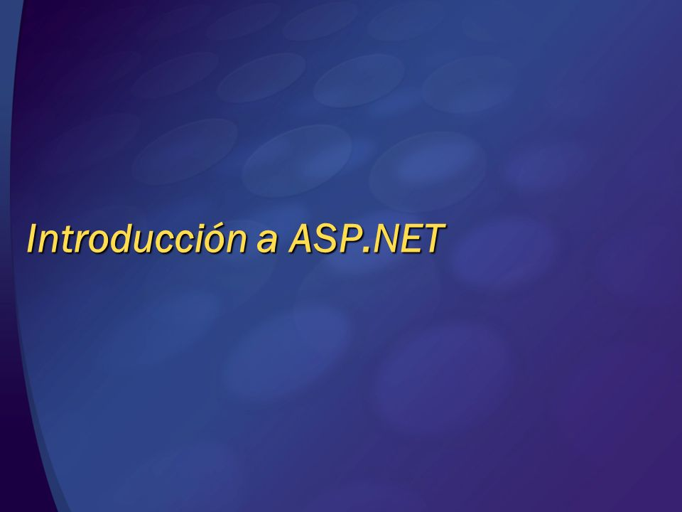 Introducción a ASP.NET© 2004 Microsoft Corporation. All rights reserved.