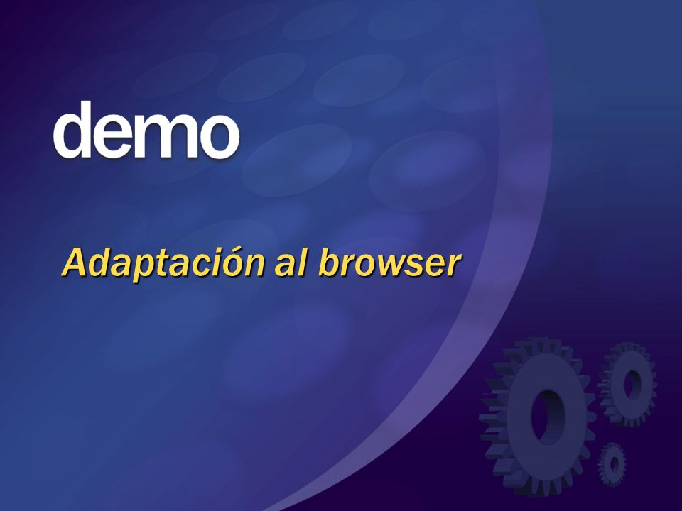 Adaptación al browser © 2004 Microsoft Corporation. All rights reserved.