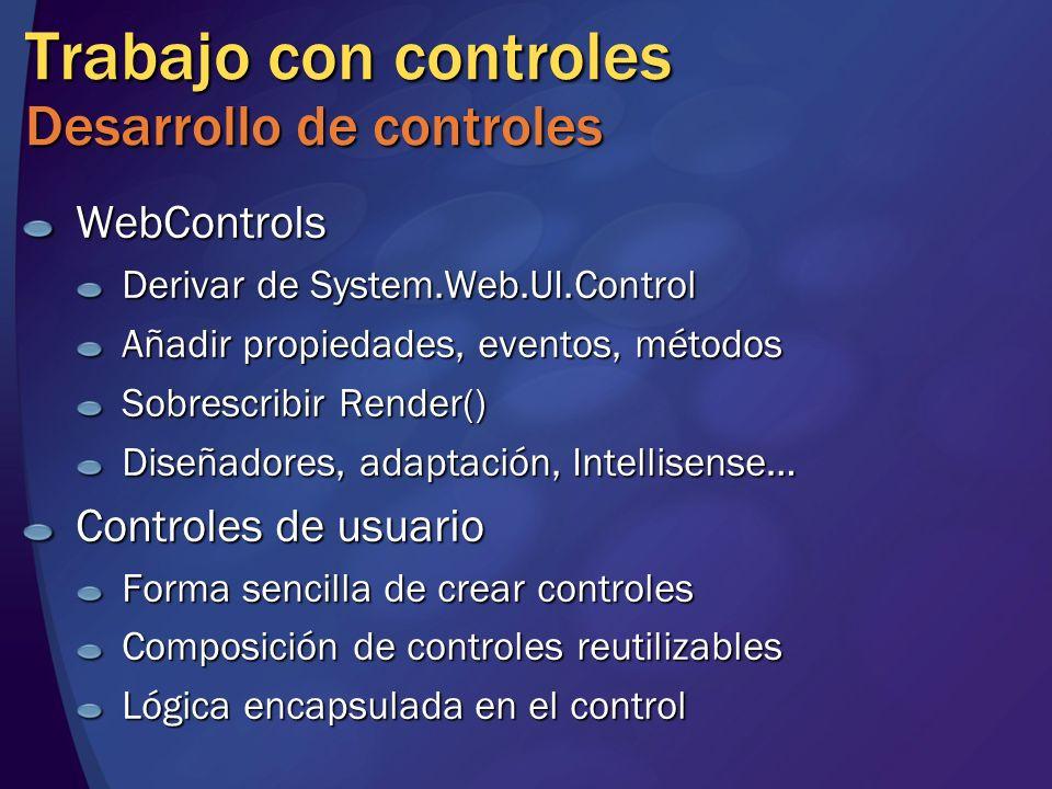 Trabajo con controles Desarrollo de controles