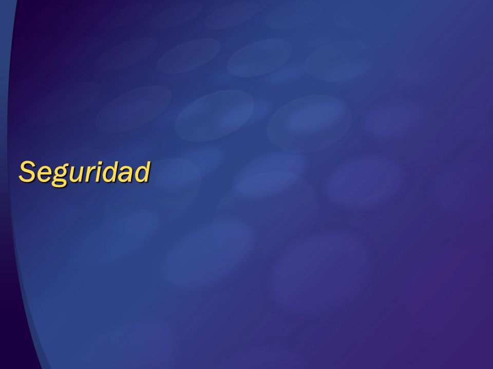 Seguridad © 2004 Microsoft Corporation. All rights reserved.
