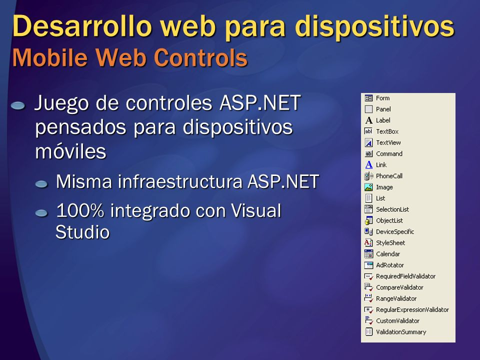 Desarrollo web para dispositivos Mobile Web Controls