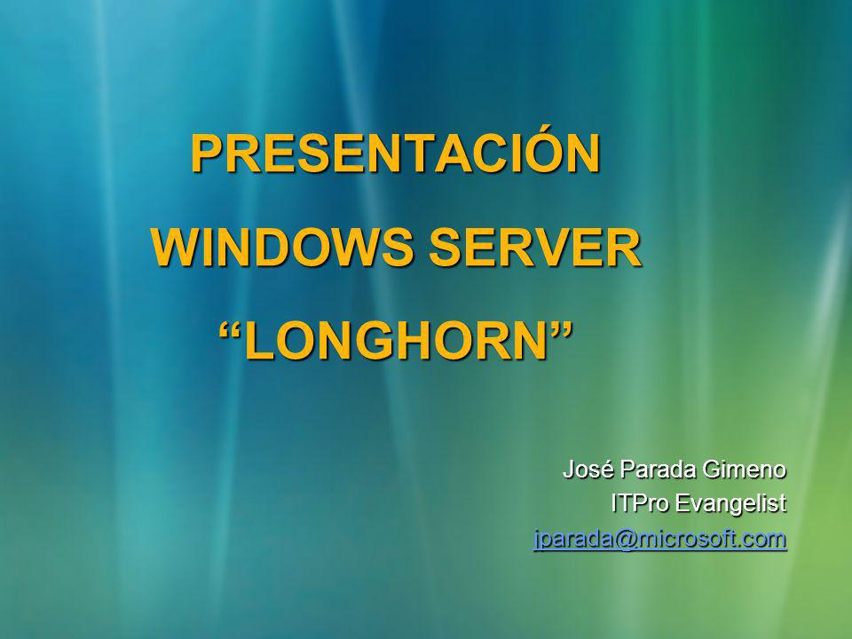 Presentación Windows Server Longhorn