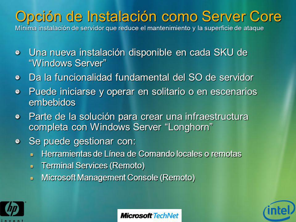 Opción de Instalación como Server Core Mínima instalación de servidor que reduce el mantenimiento y la superficie de ataque