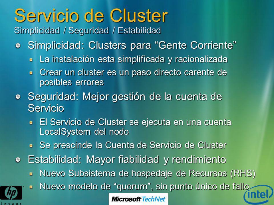 Servicio de Cluster Simplicidad / Seguridad / Estabilidad