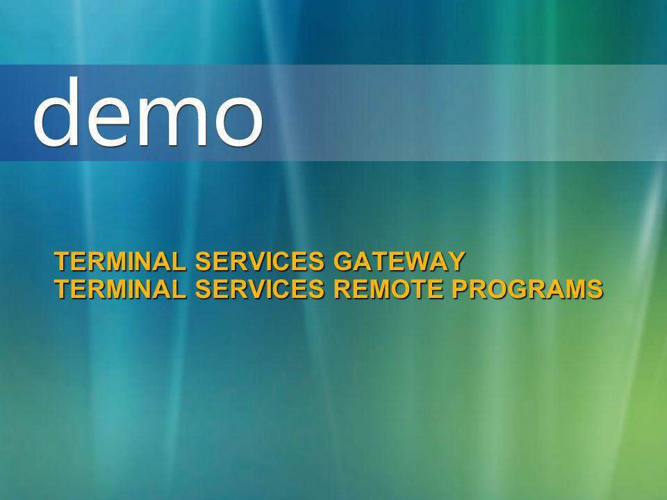 Terminal Services Gateway Terminal Services Remote Programs