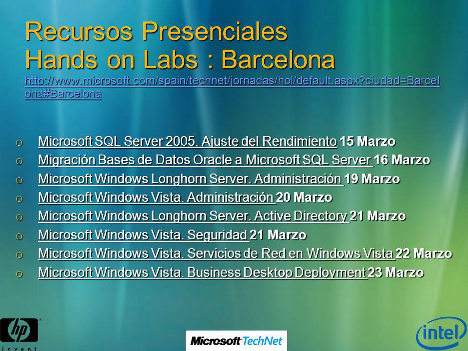 Recursos Presenciales Hands on Labs : Barcelona http://www. microsoft