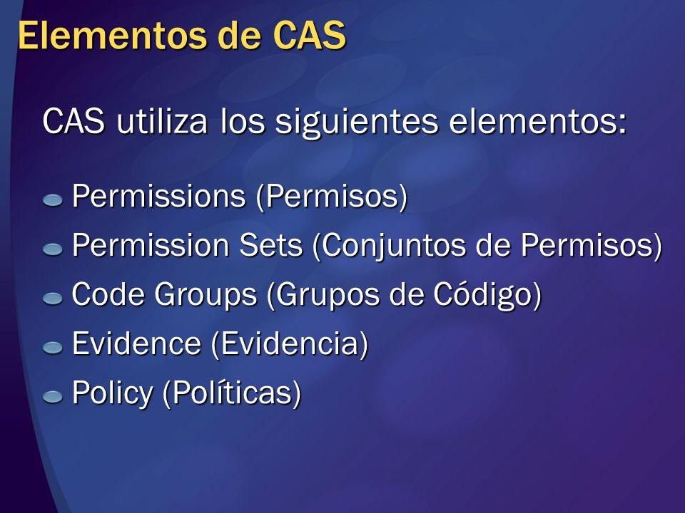 Elementos de CAS CAS utiliza los siguientes elementos: