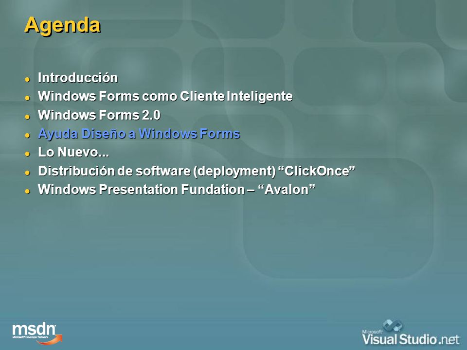Agenda Introducción Windows Forms como Cliente Inteligente