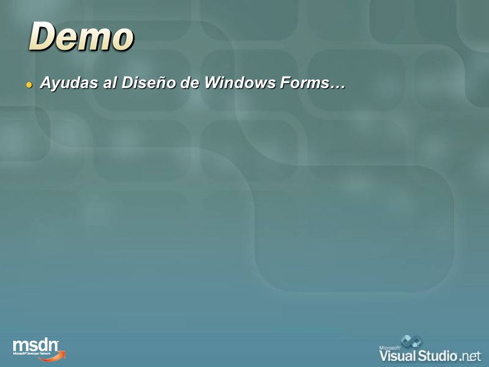 Ayudas al Diseño de Windows Forms…