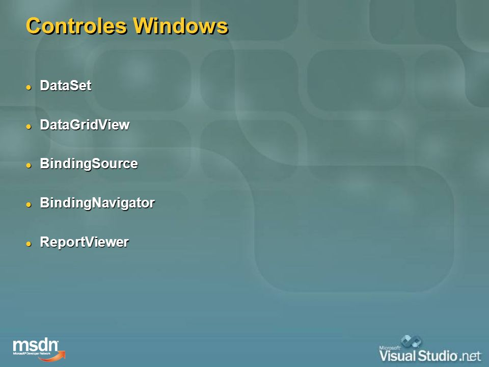 Controles Windows DataSet DataGridView BindingSource BindingNavigator