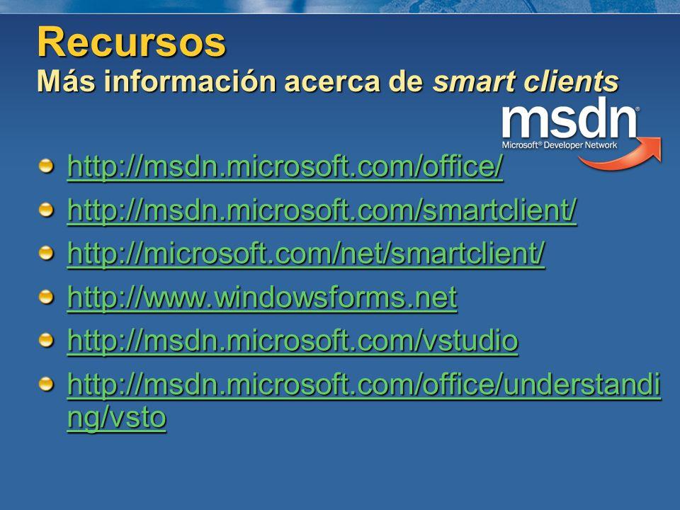 Recursos Más información acerca de smart clients