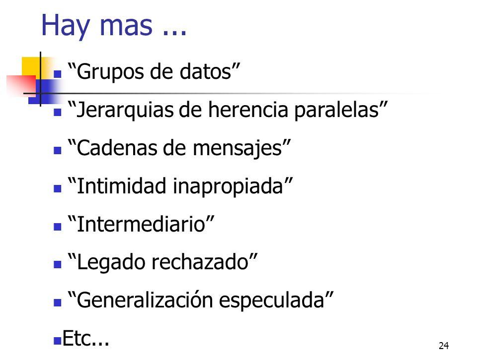 Hay mas ... Grupos de datos Jerarquias de herencia paralelas