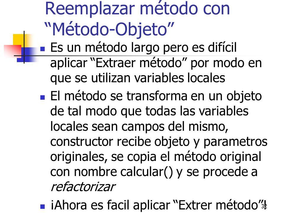 Reemplazar método con Método-Objeto