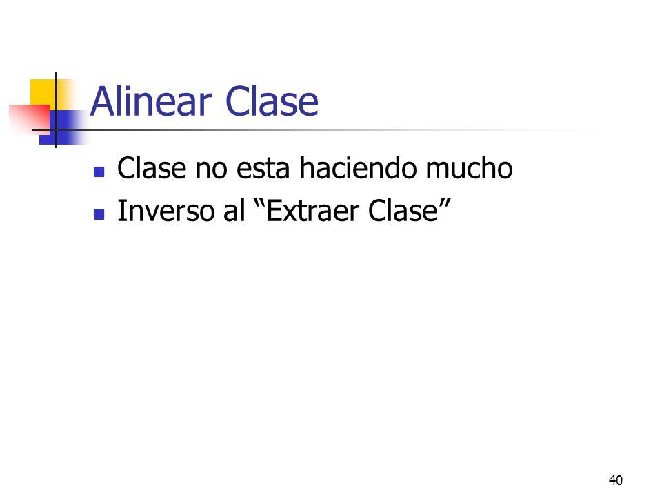 Alinear Clase Clase no esta haciendo mucho Inverso al Extraer Clase