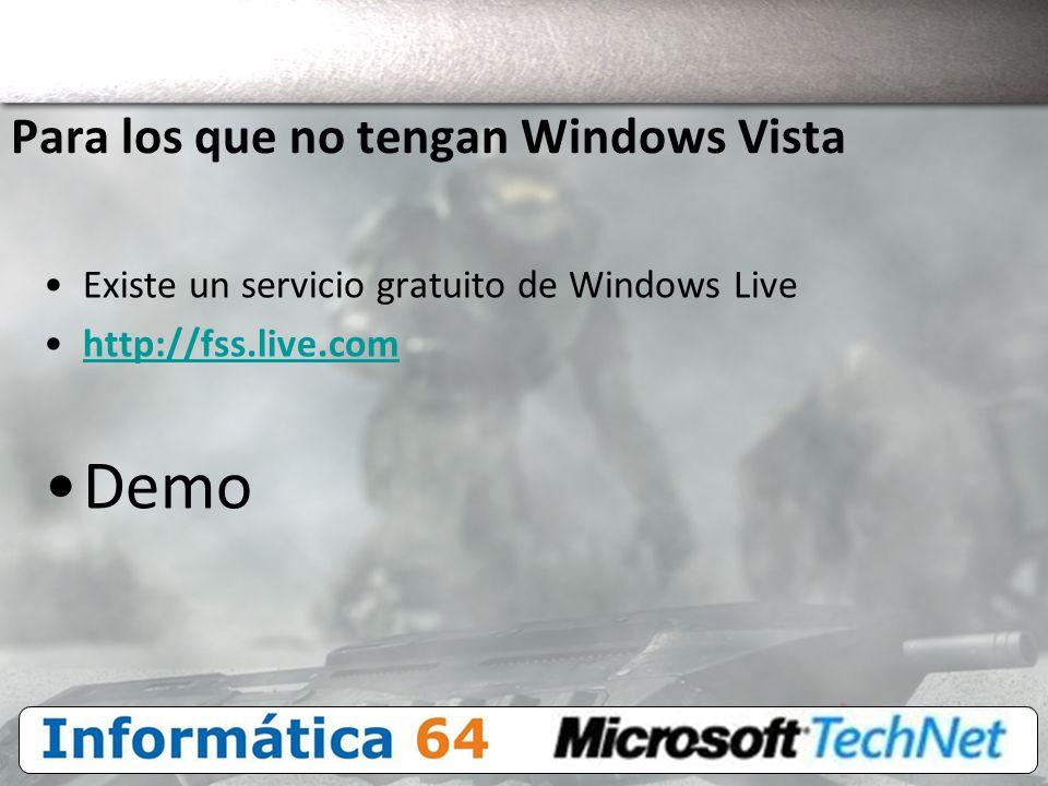 Para los que no tengan Windows Vista