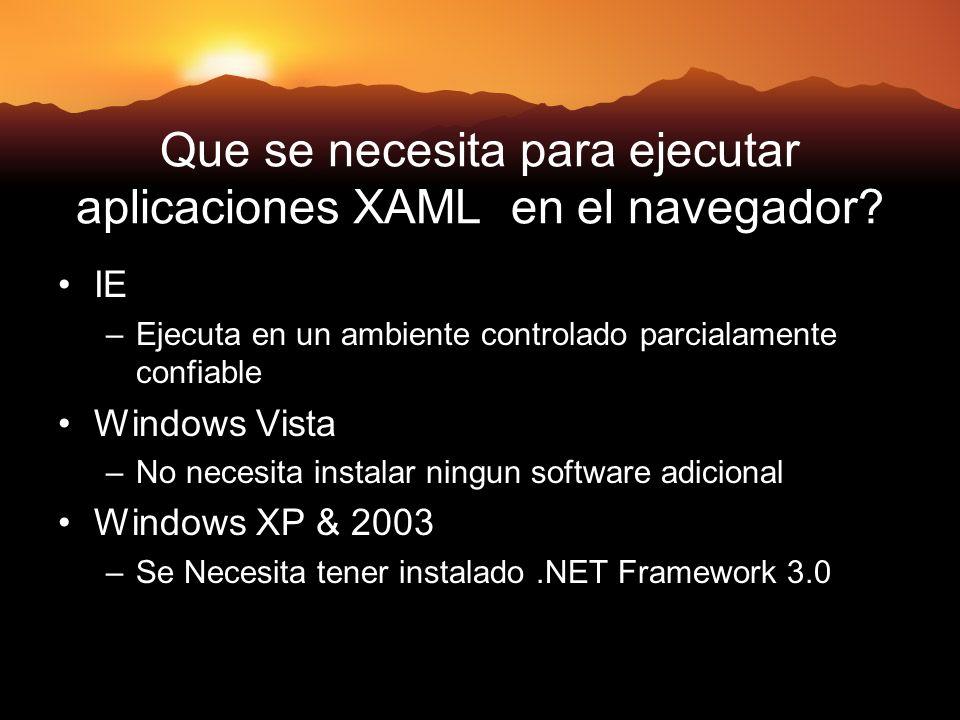 Que se necesita para ejecutar aplicaciones XAML en el navegador