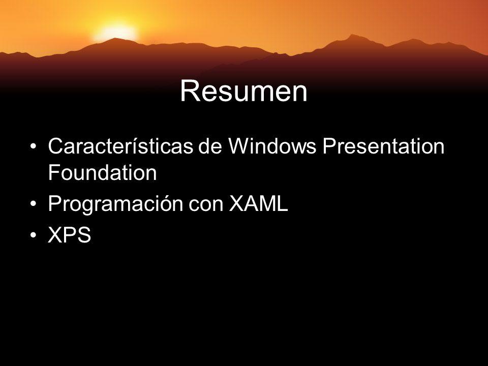 Resumen Características de Windows Presentation Foundation