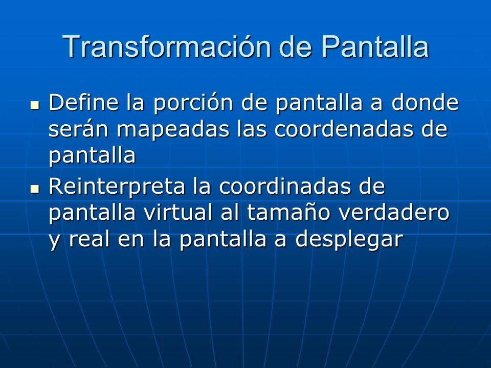 Transformación de Pantalla