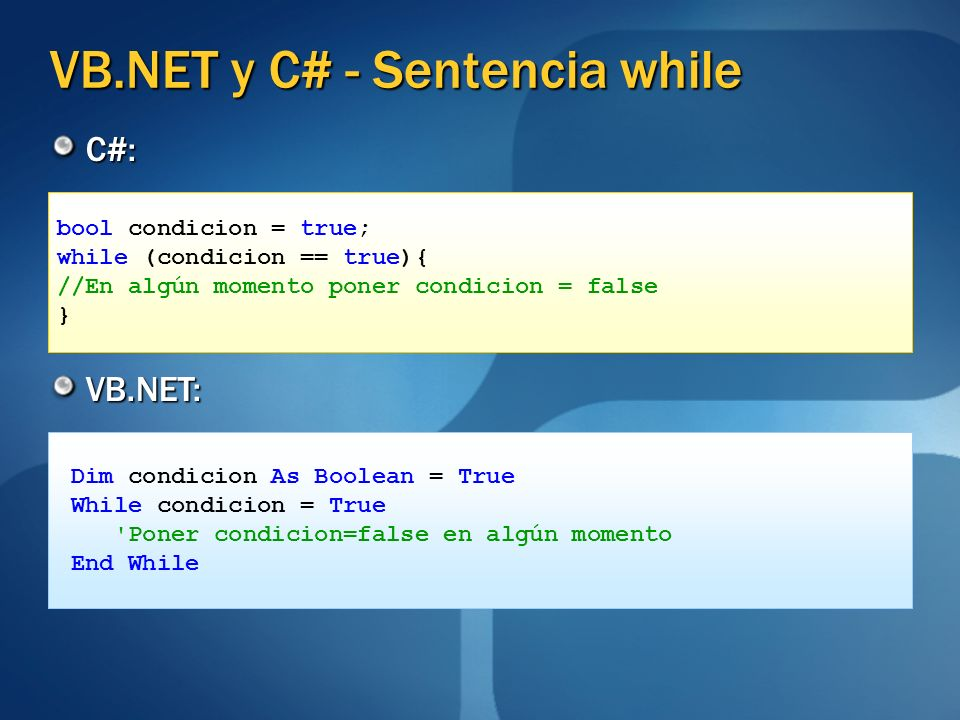 VB.NET y C# - Sentencia while