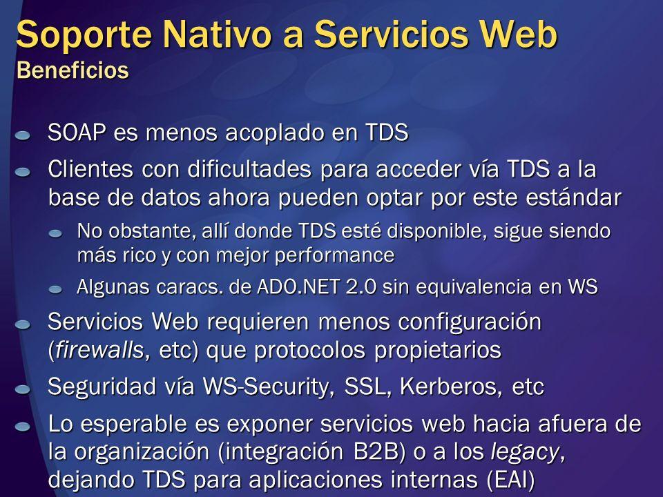 Soporte Nativo a Servicios Web Beneficios