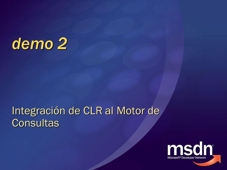 Integración de CLR al Motor de Consultas