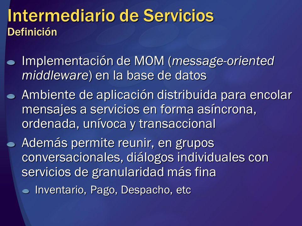 Intermediario de Servicios Definición