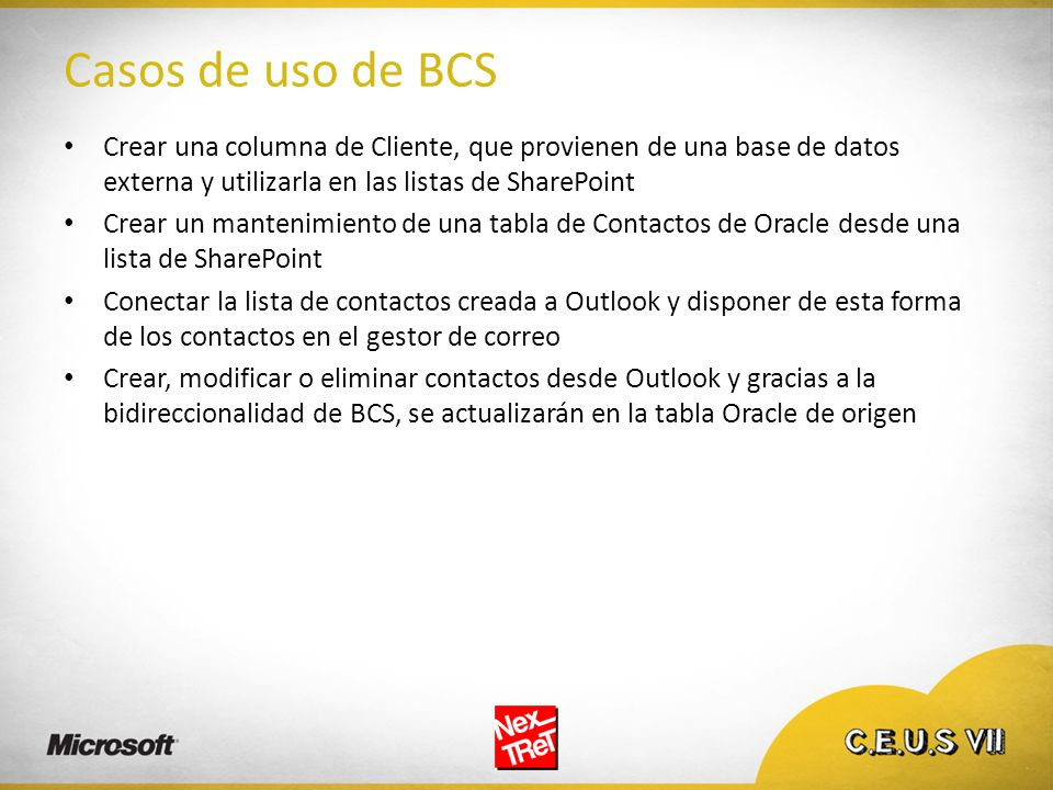 Casos de uso de BCS Crear una columna de Cliente, que provienen de una base de datos externa y utilizarla en las listas de SharePoint.