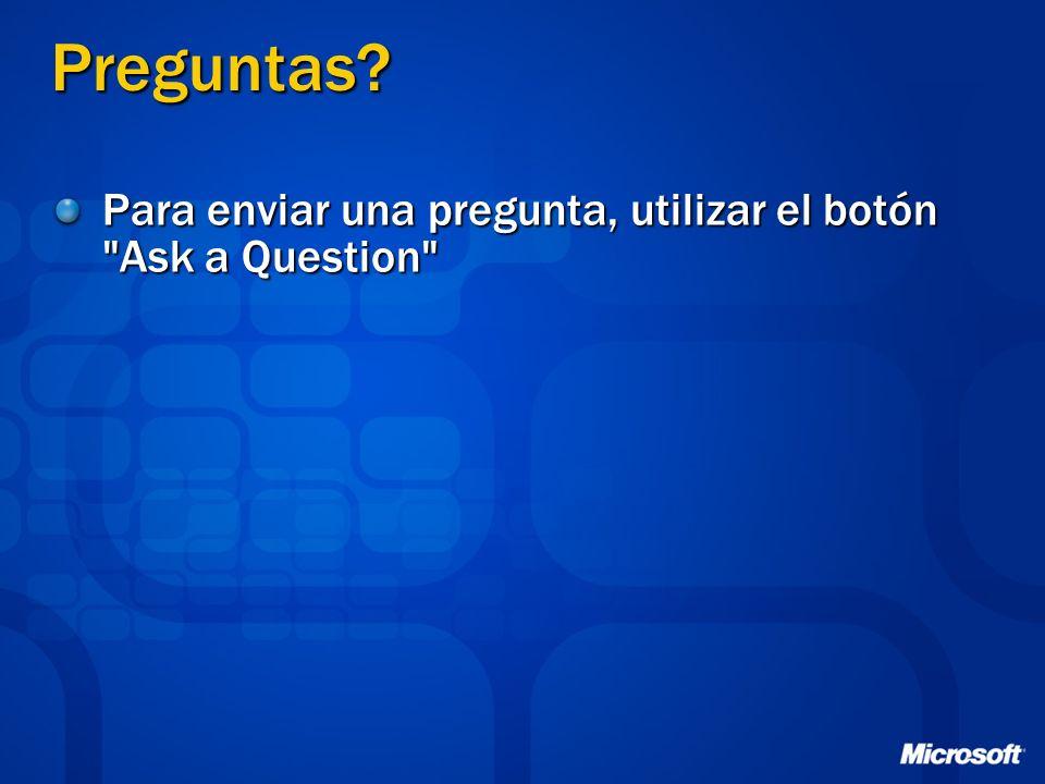 Preguntas Para enviar una pregunta, utilizar el botón Ask a Question