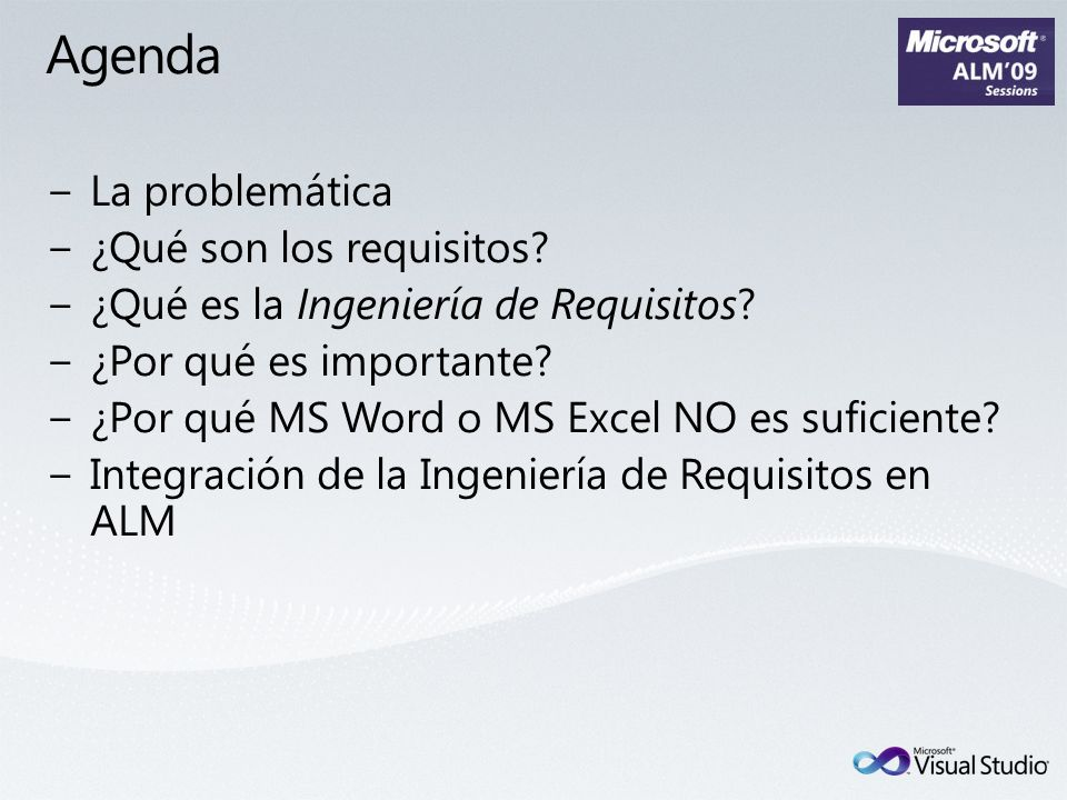 Agenda La problemática ¿Qué son los requisitos