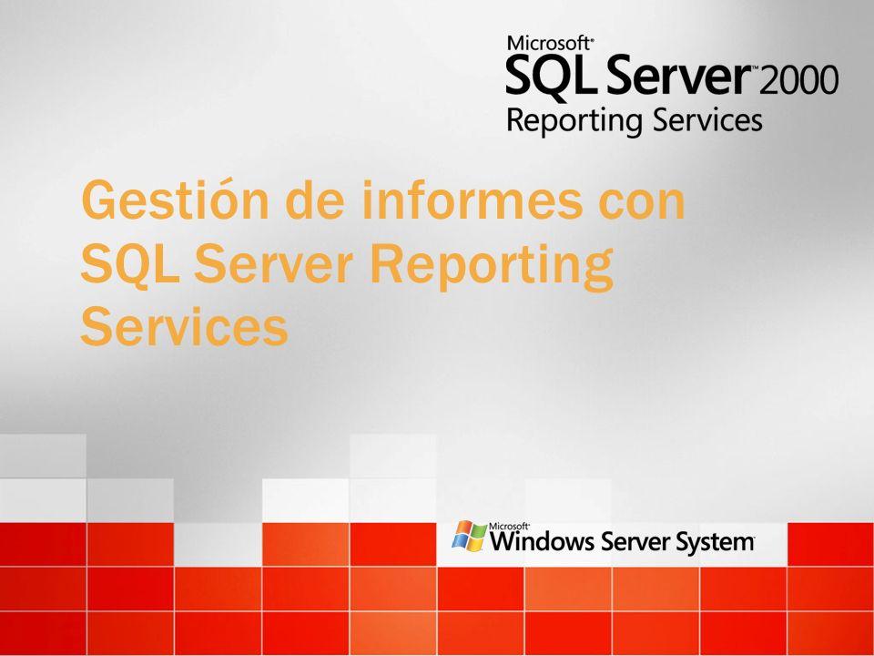 Gestión de informes con SQL Server Reporting Services