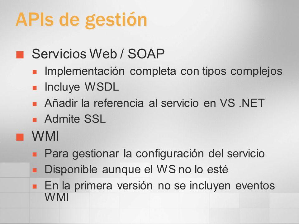 APIs de gestión Servicios Web / SOAP WMI