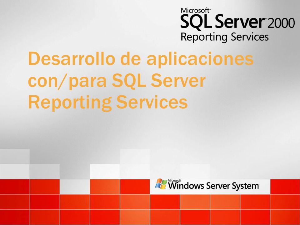 Desarrollo de aplicaciones con/para SQL Server Reporting Services