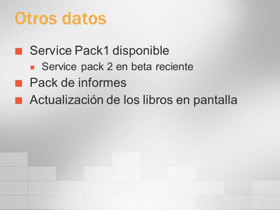 Otros datos Service Pack1 disponible Pack de informes