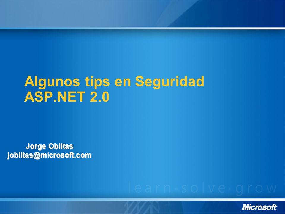 Algunos tips en Seguridad ASP.NET 2.0