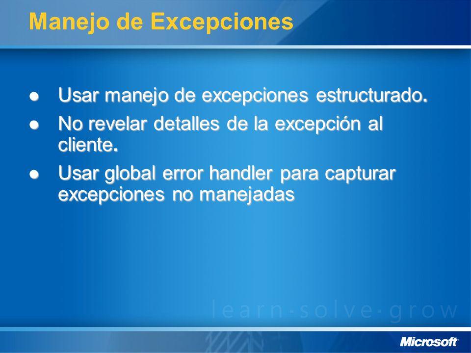 Manejo de Excepciones Usar manejo de excepciones estructurado.