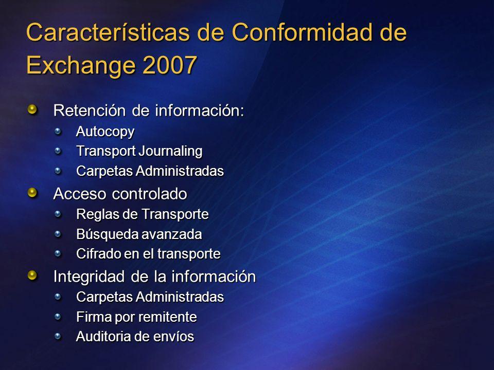 Características de Conformidad de Exchange 2007